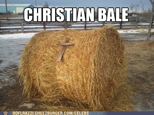 hay,cross,puns,christian bale