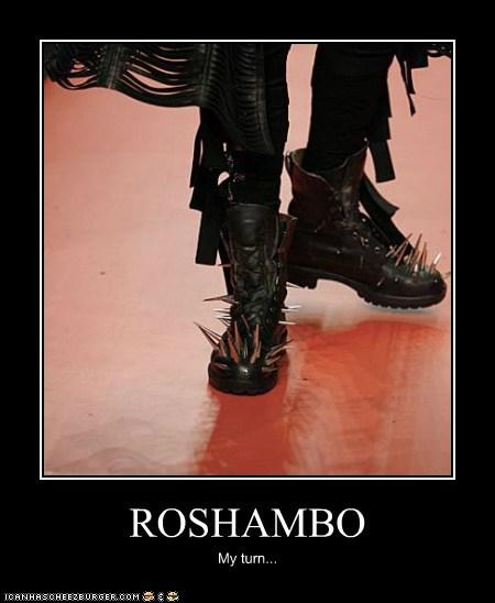 ROSHAMBO My turn...