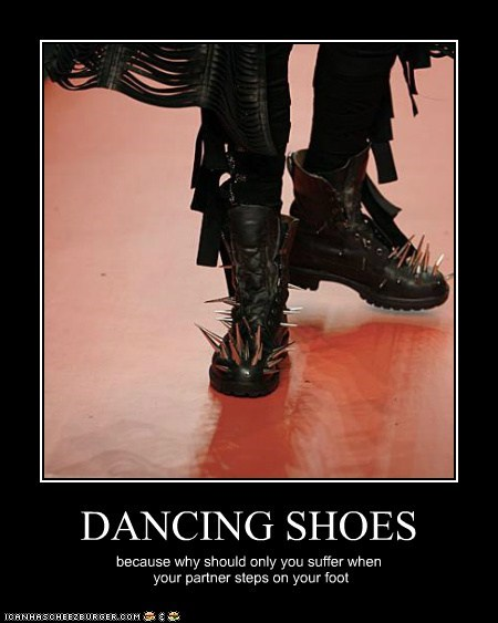 DANCING SHOES because why should only you suffer when your partner steps on your foot