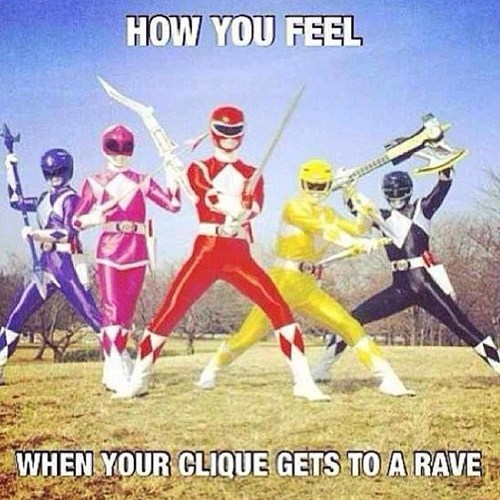 drugs,power rangers,raves,untz