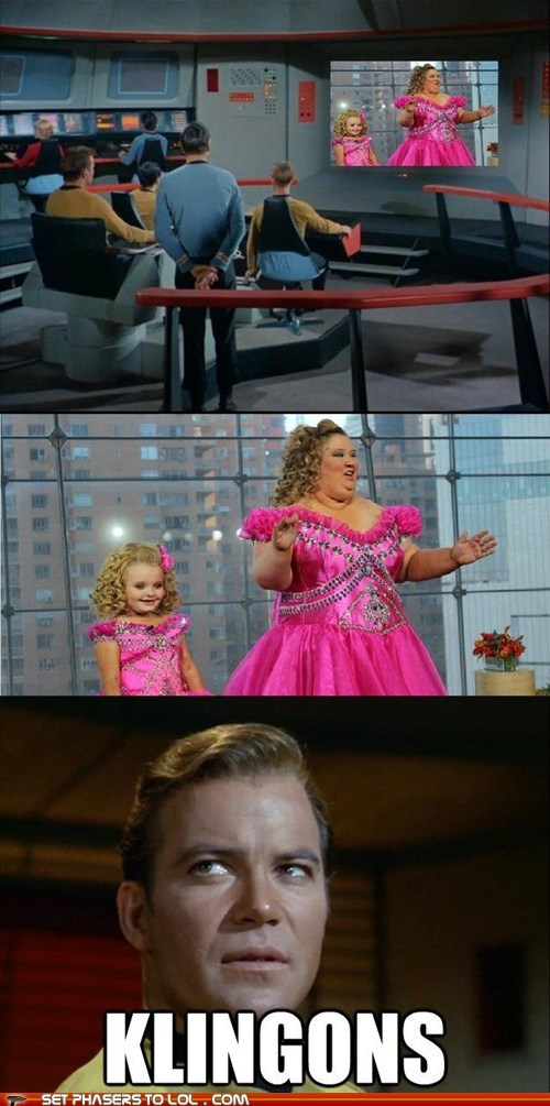 Captain Kirk,klingons,scared,Star Trek,William Shatner,Honey Boo Boo Child