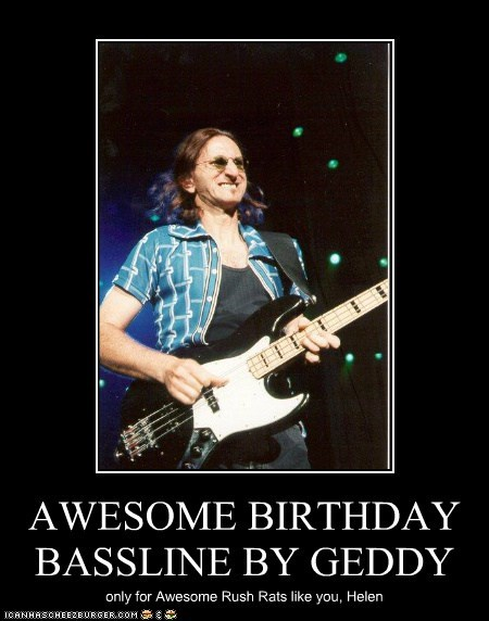 AWESOME BIRTHDAY BASSLINE BY GEDDY only for Awesome Rush Rats like you, Helen