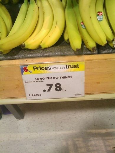 supermarket,long yellow things,bananas,names,monday thru friday,g rated