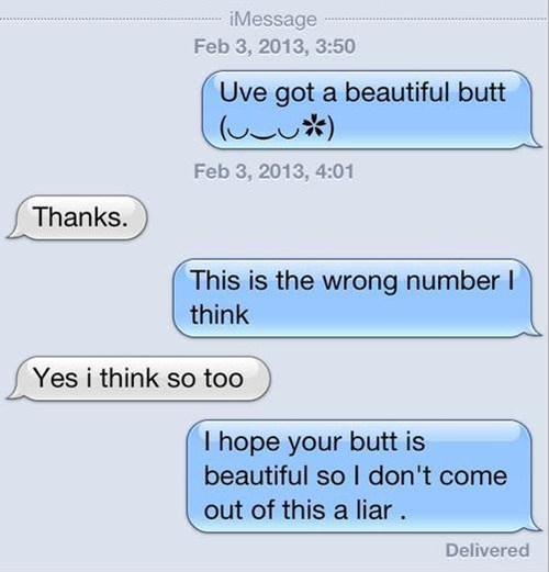 butt wrong number liar iPhones - 7085574912