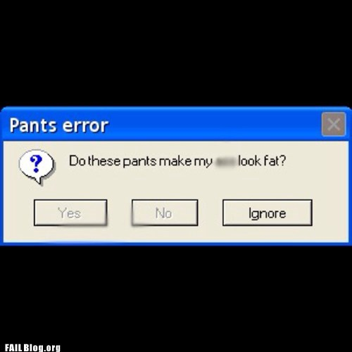pants error fast ignore