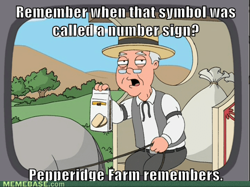 number sign hashtag pepperidge farm remembers octothorpe - 7092973824