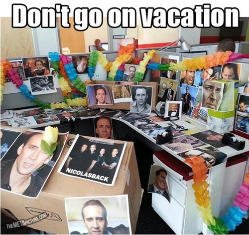 nicolas cage,cubicle prank.,warned,vacation
