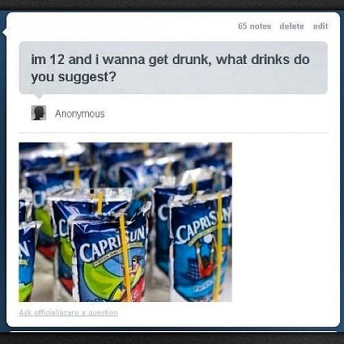 kids drunk capri sun idiots funny - 7093661696