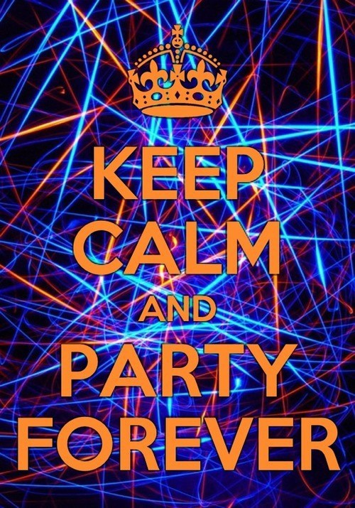 lasers,party forever,keep calm