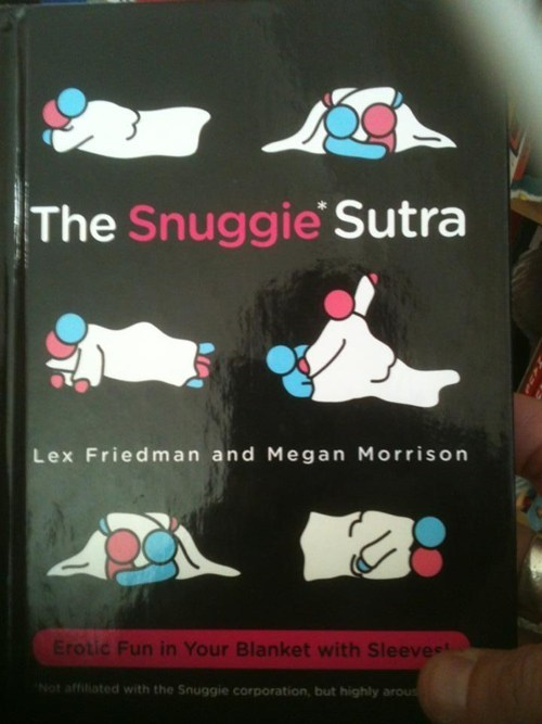 sutra,snuggie,gone too far,books