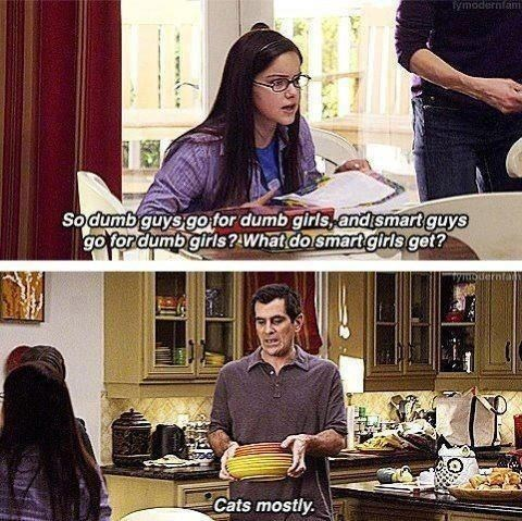 Modern Family,cat ladies,dumb girls,smart girls