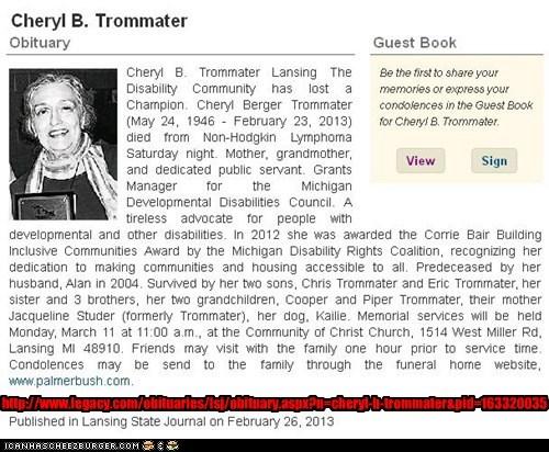 http://www.legacy.com/obituaries/lsj/obituary.aspx?n=cheryl-b-trommater&pid=163320035