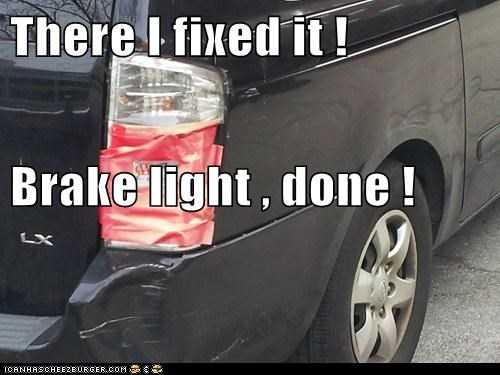 There I fixed it ! Brake light , done !