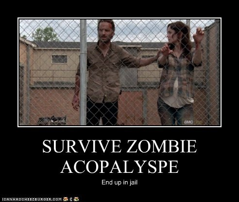 SURVIVE ZOMBIE ACOPALYSPE End up in jail