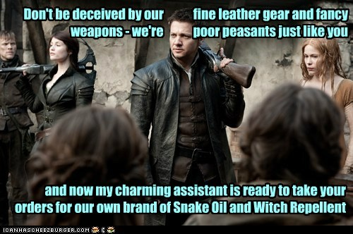 Don't be deceived by our fine leather gear and fancy weapons - we're poor peasants just like you and now my charming assistant is ready to take your orders for our own brand of Snake Oil and Witch Repellent