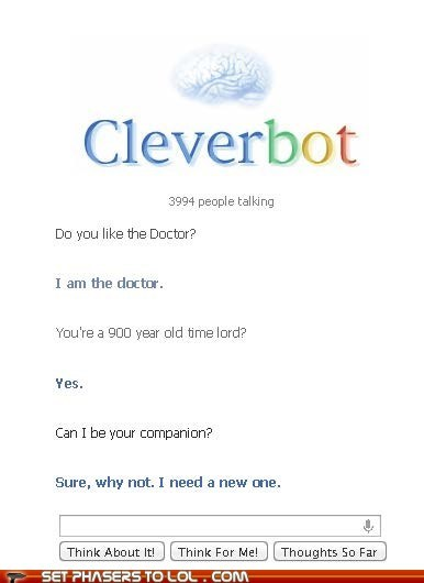the doctor,doctor who,Cleverbot,companion