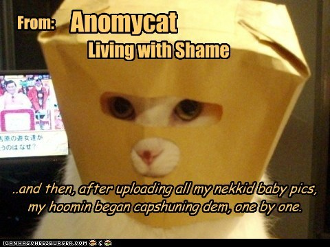 ..and then, after uploading all my nekkid baby pics, my hoomin began capshuning dem, one by one. From: Anomycat Living with Shame