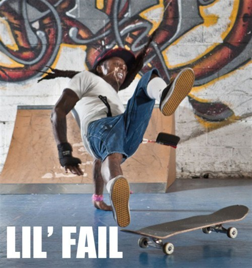 FAILS skateboards lil wayne - 7103869184