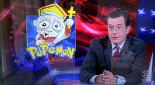 Pokémon,stephen colbert,pope,TV
