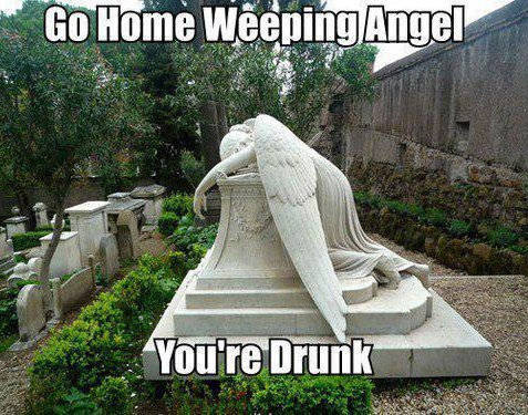 go home you're drunk weeping angels doctor who - 7106945792