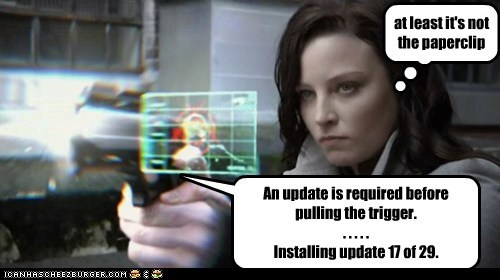 An update is required before pulling the trigger. . . . . . Installing update 17 of 29. at least it's not the paperclip