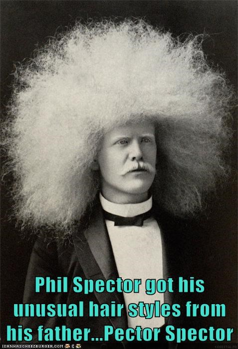 hair crazy Phil Spector