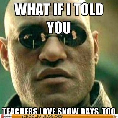 teachers,Morpheus,snow days