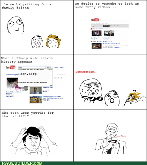awkward moments,youtube,babysitting,pr0n