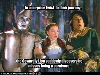 the wizard of oz,Judy Garland,eating people,carnivore,scarecrow,tin man