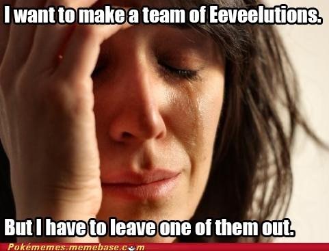 Pokémon sylveon Memes First World Problems - 7112769792