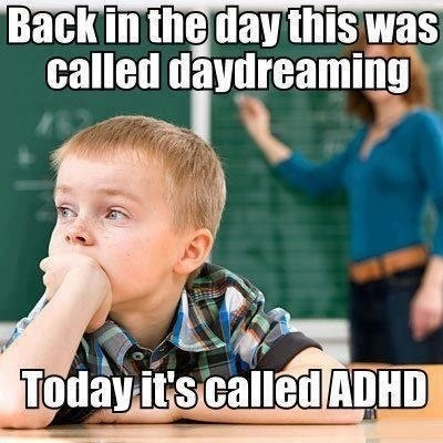 then vs now,drugs,adhd,day dreaming,g rated,Parenting FAILS