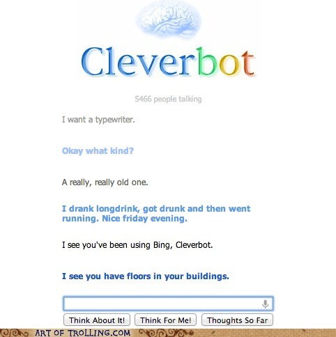 drunk Cleverbot - 7114752768