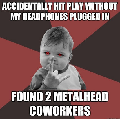 coworkers metalhead success baby