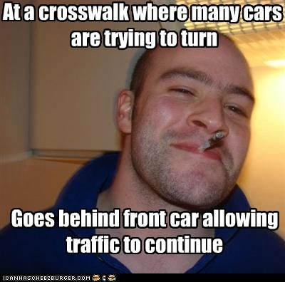 pedestrians,crosswalk,Good Guy Greg,traffic
