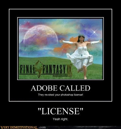"""LICENSE"" Yeah right."