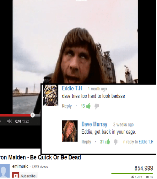 youtube comments,dave murray,iron maiden