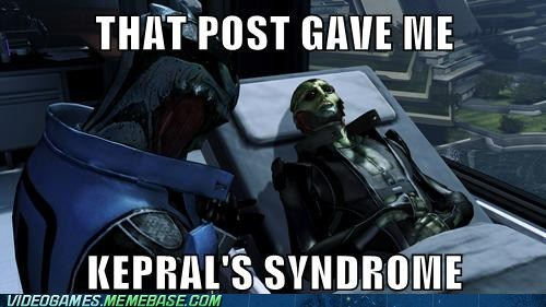 mass effect kepral's syndrome Memes that post gave me cancer - 7119233280