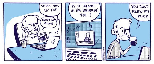 blew my mind,drinking alone,comics