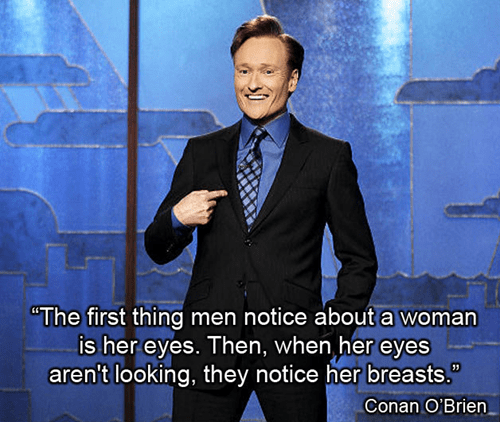 conan,eyes,bewbs,first thing