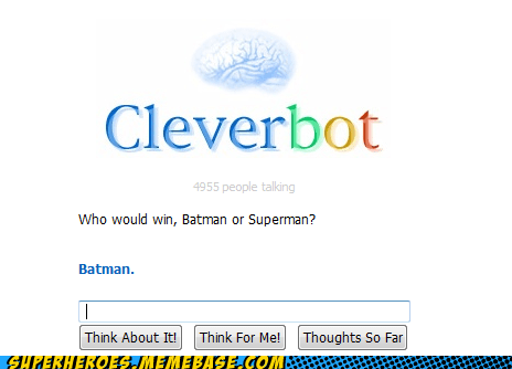 fight Cleverbot batman superman - 7121169408