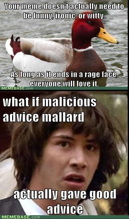 conspiracy keanu malicious advice mallard re-frames - 7121573376