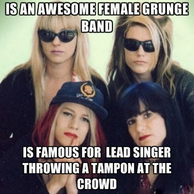 concerts,tampons,l7