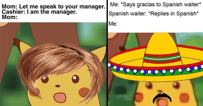Funny surprised pikachu memes.
