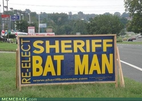 IRL,signs,bat man