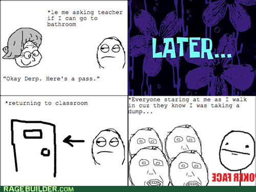class school Awkward poker face bathroom truancy story