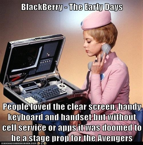 BlackBerry - The Early Days People loved the clear screen, handy keyboard and handset but without cell service or apps it was doomed to be a stage prop for the Avengers