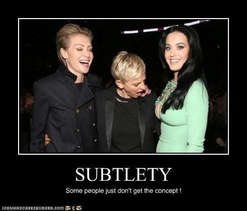 katy perry subtlety Portia de Rossi bewbs ellen degeneres - 7128201984