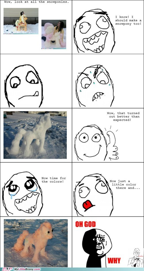 snowponies kill me pls Rage Comics - 7128501504