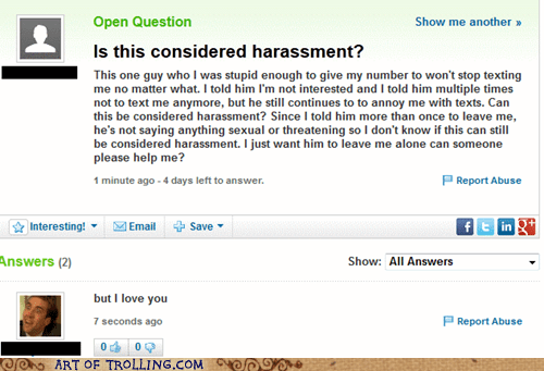 harassment stalker yahoo answers - 7128601088