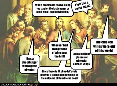 jesus last supper splitting the bill judas - 7130456320
